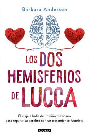 DOS HEMISFERIOS DE LUCA, LOS