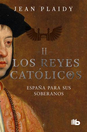 Los reyes católicos II / España para sus soberanos