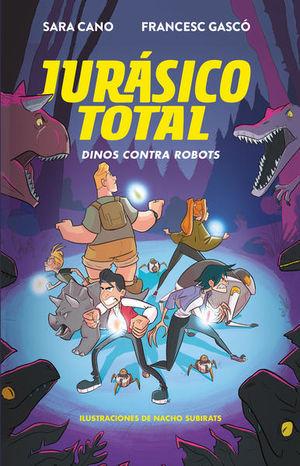 DINOS CONTRA ROBOTS. JURASICO TOTAL 2