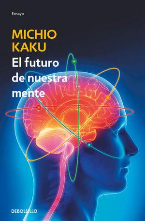 FUTURO DE NUESTRA MENTE, EL