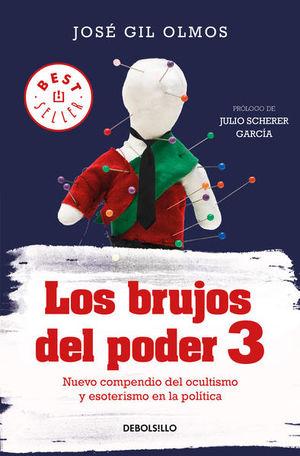 BRUJOS DEL PODER 3, LOS