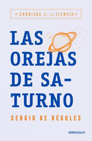 OREJAS DE SATURNO, LAS