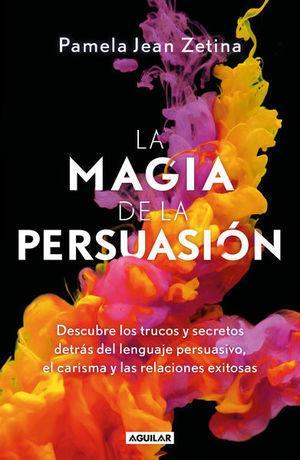 MAGIA DE LA PERSUASION, LA