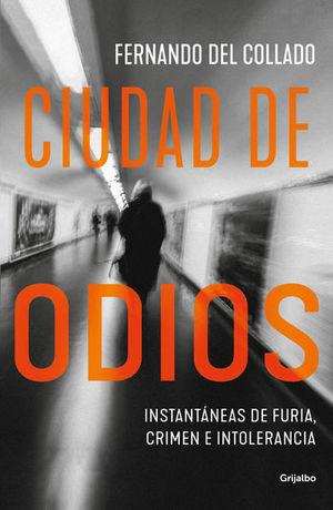 CIUDAD DE ODIOS