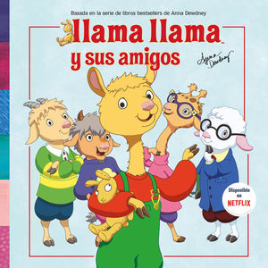 LLAMA LLAMA Y SUS MEJORES AMIGOS