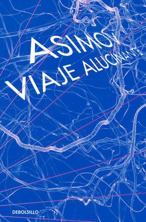 VIAJE ALUCINANTE / VOL. 1