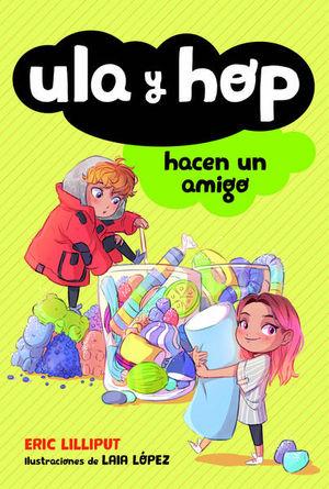 ULA Y HOP HACEN UN AMIGO
