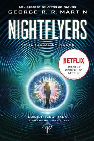 NIGHTFLYERS (ED. ILUSTRADA)