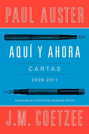 AQUI Y AHORA. CARTAS 2008-2011