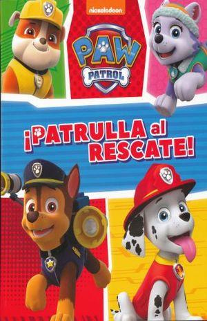 PAW PATROL. PATRULLA AL RESCATE