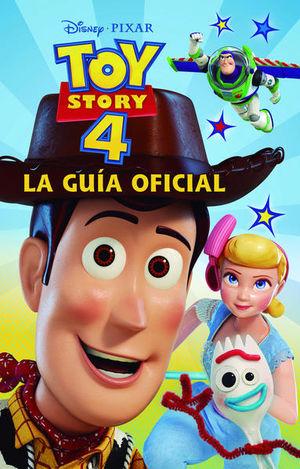 TOY STORY 4. LA GUIA OFICIAL