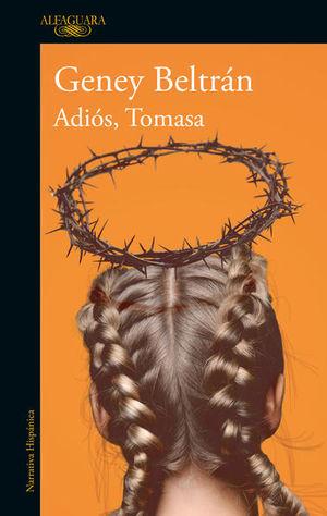 ADIOS TOMASA