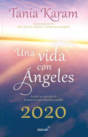 Una vida con ángeles / Agenda 2020 / PD.