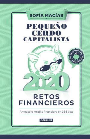 PEQUEÑO CERDO CAPITALISTA. RETOS FINANCIEROS / PD. (LIBRO AGENDA)