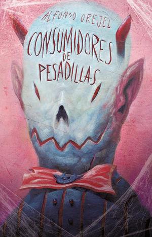 CONSUMIDORES DE PESADILLAS