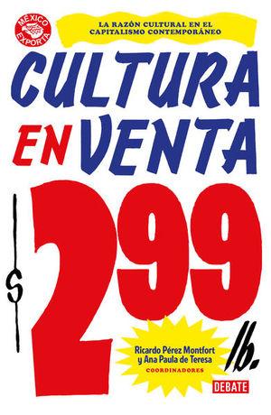 Cultura en venta. La razón cultural en el capitalismo contemporáneo