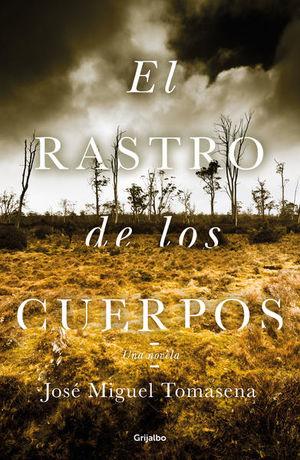 RASTRO DE LOS CUERPOS, EL