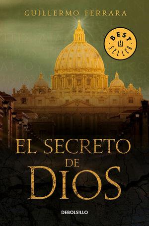 SECRETO DE DIOS, EL / TRILOGIA DE LA LUZ III