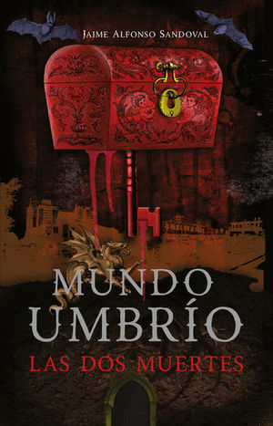 DOS MUERTES, LAS / MUNDO UMBRIO 1