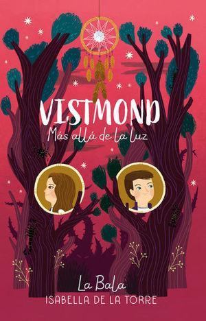 MAS ALLA DE LA LUZ. VISTMOND 2