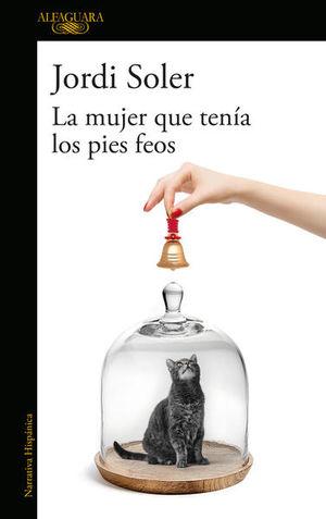 MUJER QUE TENIA LOS PIES FEOS, LA