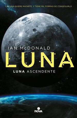 LUNA. LUNA ASCENDENTE / VOL. 3