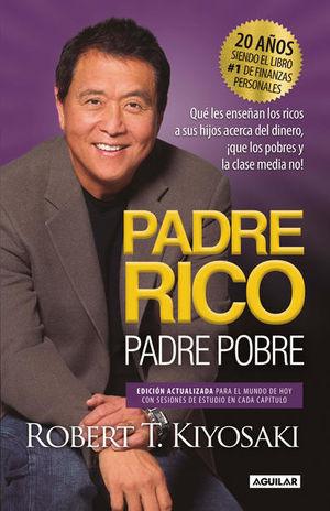 Padre Rico, Padre Pobre / 3 Ed.