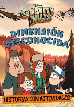 GRAVITY FALLS. DIMENSION DESCONOCIDA