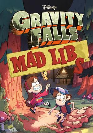 GRAVITY FALLS. MAD LIBS
