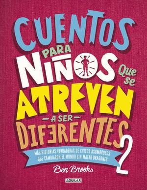 Cuentos para niños que se atreven a ser diferentes / vol. 2