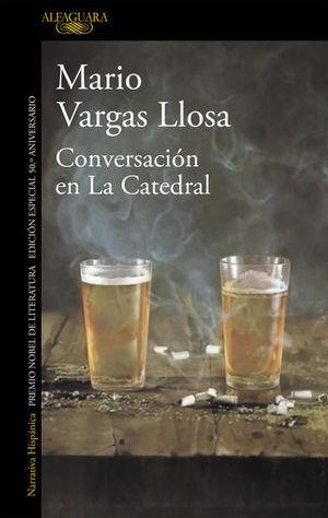 CONVERSACION EN LA CATEDRAL. (EDICION 50 ANIVERSARIO)