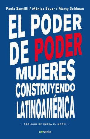 El poder del poder. Mujeres construyendo Latinoamérica