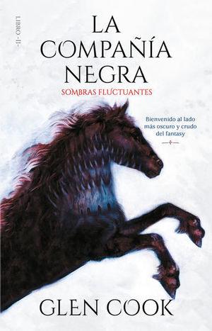 Sombras fluctuantes / La compañía negra / Vol. 2