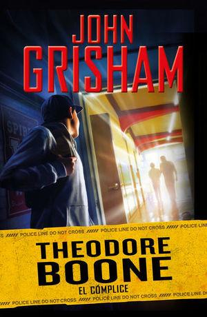 El cómplice / Theodore Boone / Vol. 7