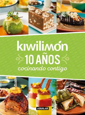 Kiwilimon. 10 años cocinando contigo