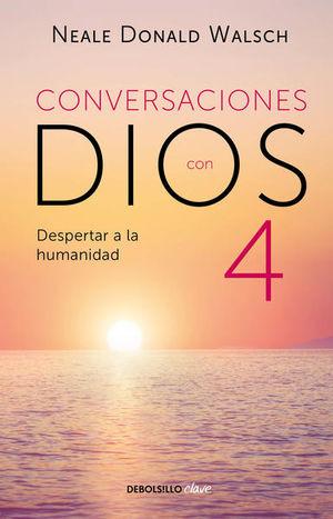 Conversaciones con Dios / Vol. 4