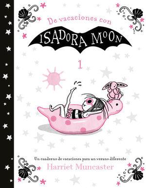 De vacaciones con Isadora Moon / vol. 1