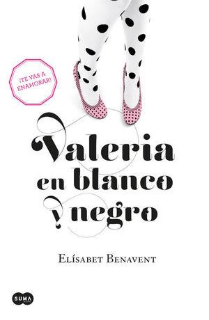Valeria en blanco y negro / Valeria / vol. 3