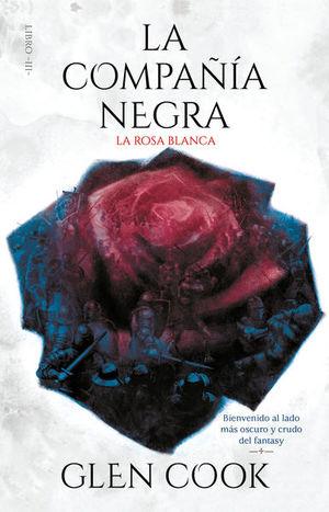 La rosa blanca / La compañia negra / Vol. 3