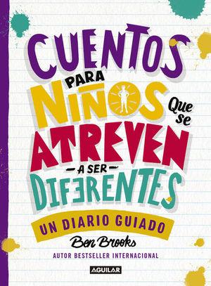 Cuentos para niños que se atreven a ser diferentes / Diario
