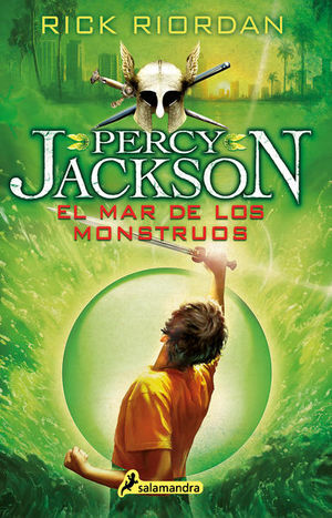 El mar de los monstruos / Percy Jackson y los dioses del Olimpo / vol.2