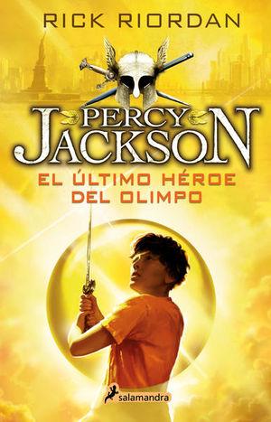 El último héroe del Olimpo / Percy Jackson y los dioses del Olimpo 5