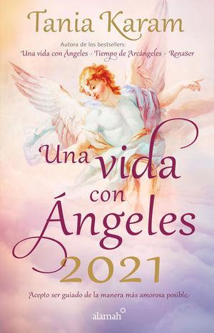 Libro agenda. Una vida con ángeles 2021
