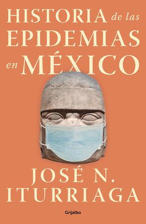 Historia de las epidemias en México