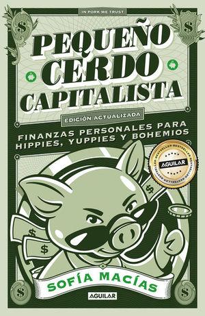 Pequeño cerdo capitalista (10° aniversario)