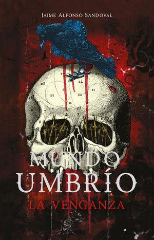 La venganza / Mundo umbrio / vol. 3
