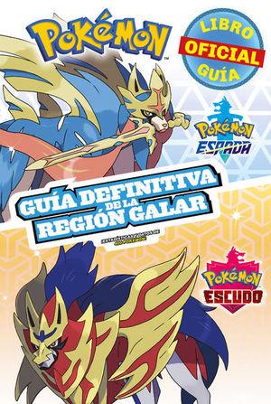 Pokémon 2020. Guía definitiva de la Región Galar