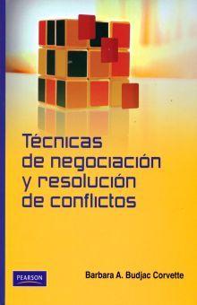 TECNICAS DE NEGOCIACION Y RESOLUCION DE CONFLICTOS