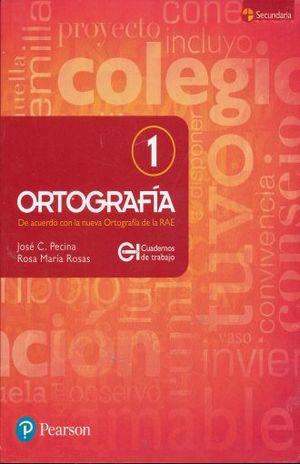 ORTOGRAFIA 1 CUADERNO DE TRABAJO. SECUNDARIA / 2 ED.