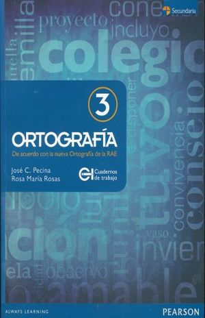 ORTOGRAFIA 3. CUADERNO DE TRABAJO SECUNDARIA